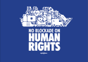 NO BLOCKADE ON HUMAN RIGHTS